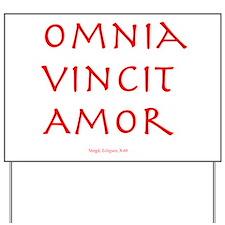 CANE Omnia Vincit Amor Yard Sign