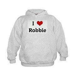 I Love Robbie Hoodie