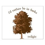 Twilight I'd Rather Be in Forks Small Poster