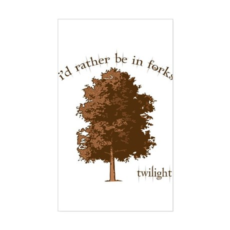 Twilight I'd Rather Be in Forks Sticker (Rectangle