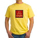 Twilight Say Vampire Yellow T-Shirt