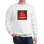 Twilight Say Vampire Sweatshirt
