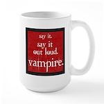 Twilight Say Vampire Large Mug