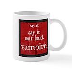 Twilight Say Vampire Mug