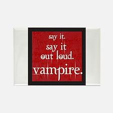 Twilight Say Vampire Rectangle Magnet