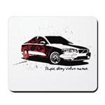 Twilight Stupid Volvo Owner Mousepad