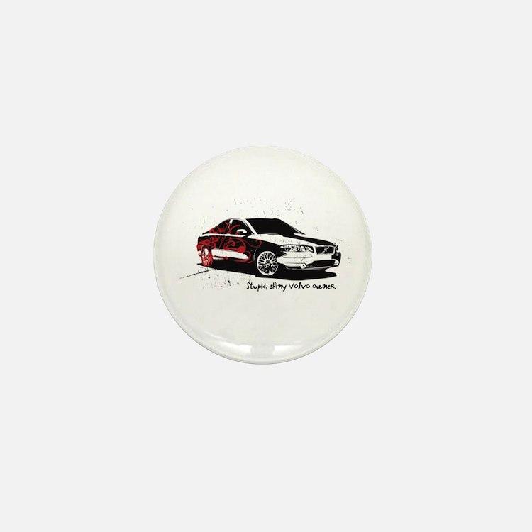 Twilight Stupid Volvo Owner Mini Button