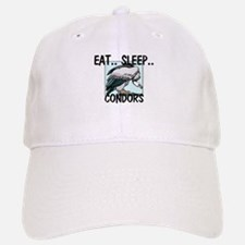 Eat ... Sleep ... CONDORS Baseball Baseball Cap