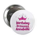 "1st Birthday Princess Annabel 2.25"" Button"