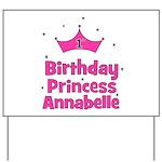 1st Birthday Princess Annabel Yard Sign