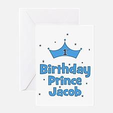 1st Birthday Prince Jacob! Greeting Card