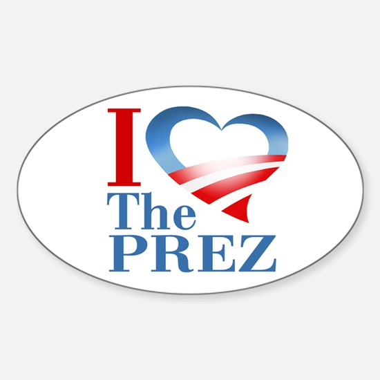 I Heart The Prez Oval Decal
