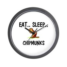 Eat ... Sleep ... CHIPMUNKS Wall Clock