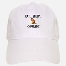 Eat ... Sleep ... CHIPMUNKS Baseball Baseball Cap