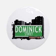 DOMINICK STREET, MANHATTAN, NYC Ornament (Round)