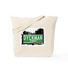 DYCKMAN STREET, MANHATTAN, NYC Tote Bag