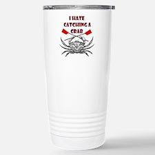 """I hate catching a crab"" Travel Mug"