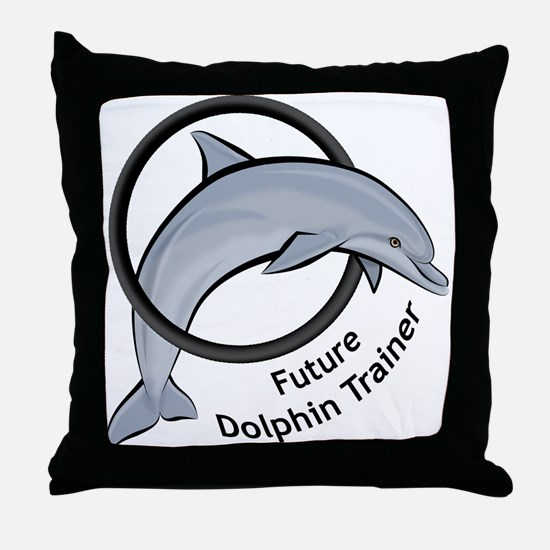 Future Dolphin Trainer Throw Pillow