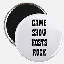 GAME SHOW HOSTS ROCK Magnet