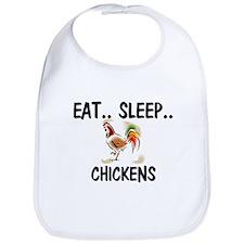 Eat ... Sleep ... CHICKENS Bib