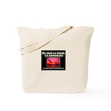 El Que La Sigue - Tote Bag
