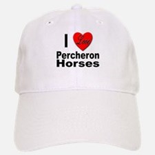 I Love Percheron Horses Baseball Baseball Cap