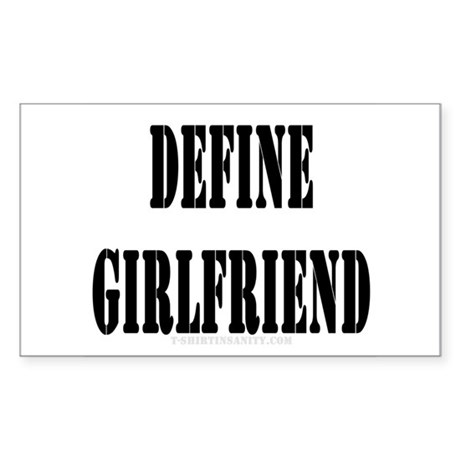 define girlfriend rectangle decal by tshirtinsanity1