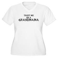 Trust Me: Grandmama T-Shirt