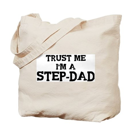 Trust Me: Step-Dad Tote Bag
