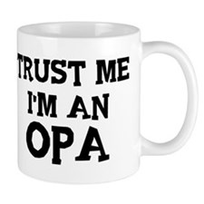 Trust Me: Opa Mug