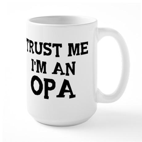 Trust Me: Opa Large Mug