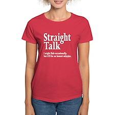 Straight Talk -- Honest Tee