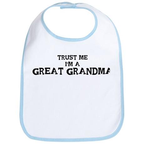 Trust Me: Great Grandma Bib
