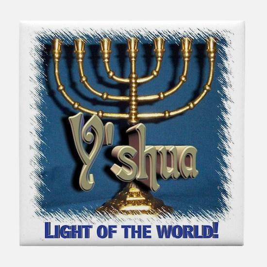 Y'shua, Light of the World! Tile Coaster