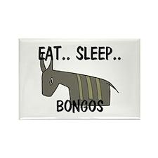 Eat ... Sleep ... BONGOS Rectangle Magnet