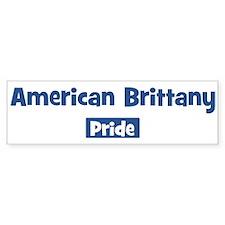 American Brittany pride Bumper Bumper Sticker