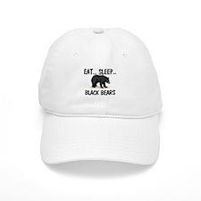 Eat ... Sleep ... BLACK BEARS Baseball Cap