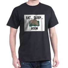 Eat ... Sleep ... BISON Dark T-Shirt