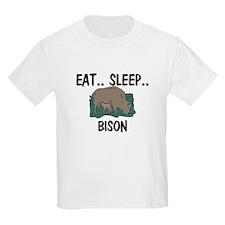Eat ... Sleep ... BISON Kids Light T-Shirt
