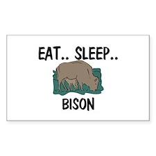 Eat ... Sleep ... BISON Rectangle Sticker
