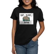 Eat ... Sleep ... BISON Women's Dark T-Shirt