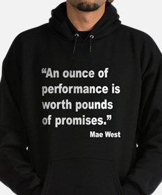 Mae West Performance Quote (Front) Hoodie