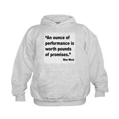 Mae West Performance Quote Hoodie