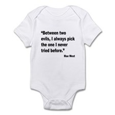 Mae West Two Evils Quote Infant Bodysuit