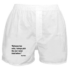Mae West Two Evils Quote Boxer Shorts