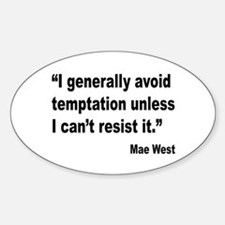 Mae West Temptation Quote Oval Decal