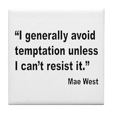 Mae West Temptation Quote Tile Coaster