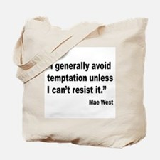 Mae West Temptation Quote Tote Bag