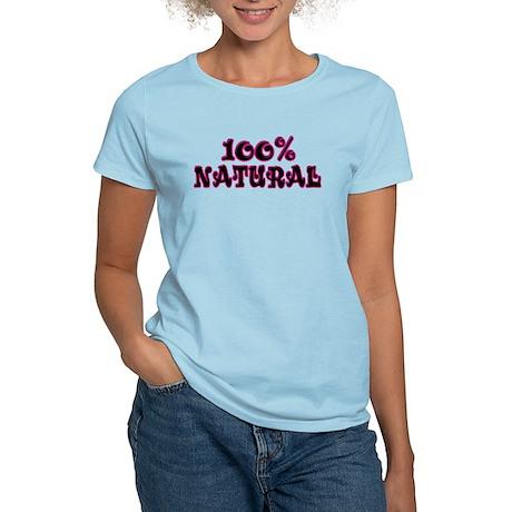 100% Natural Women's Light T-Shirt