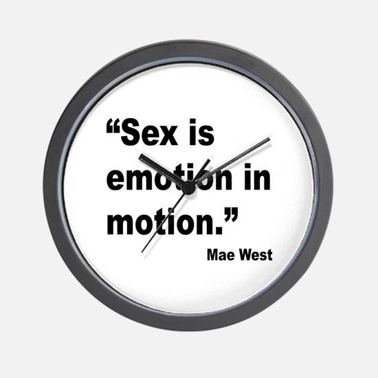 Mae West Emotion Quote Wall Clock